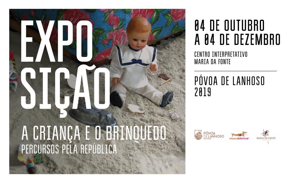 """Exposição """"A Criança e o Brinquedo – Percursos pela República"""""""